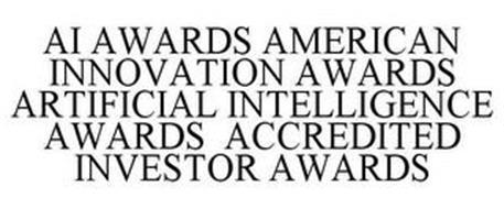 AI AWARDS AMERICAN INNOVATION AWARDS ARTIFICIAL INTELLIGENCE AWARDS ACCREDITED INVESTOR AWARDS