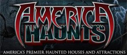 AMERICA HAUNTS AMERICA'S PREMIER HAUNTED HOUSES AND ATTRACTIONS
