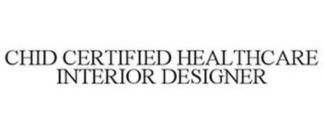 CHID CERTIFIED HEALTHCARE INTERIOR DESIGNER