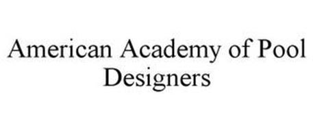 AMERICAN ACADEMY OF POOL DESIGNERS