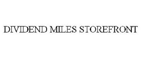 DIVIDEND MILES STOREFRONT