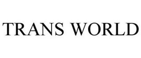 TRANS WORLD