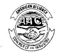 AMERICAN ALLIANCE COMMERCE AND INDUSTRY AACI