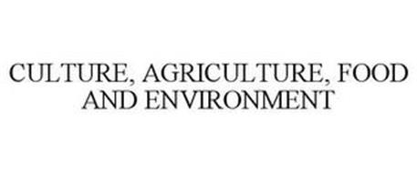 CULTURE, AGRICULTURE, FOOD AND ENVIRONMENT