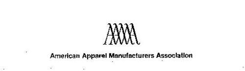 AAMA AMERICAN APPAREL MANUFACTURERS ASSOCIATION