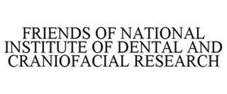 FRIENDS OF NATIONAL INSTITUTE OF DENTALAND CRANIOFACIAL RESEARCH