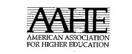 AAHE AMERICAN ASSOCIATION FOR HIGHER EDUCATION