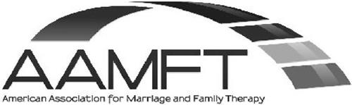 AAMFT AMERICAN ASSOCIATION FOR MARRIAGEAND FAMILY THERAPY