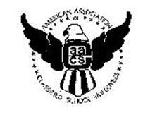 AMERICAN ASSOCIATION OF CLASSIFIED SCHOOL EMPLOYEES AACS