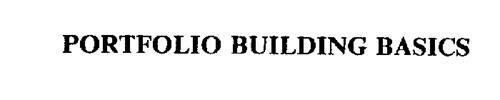 PORTFOLIO BUILDING BASICS