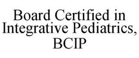 BOARD CERTIFIED IN INTEGRATIVE PEDIATRICS, BCIP