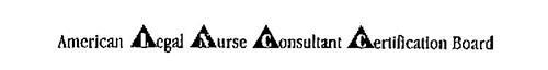 AMERICAN LEGAL NURSE CONSULTANT CERTIFICATION BOARD