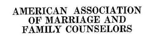 AMERICAN ASSOCIATION OF MARRIAGE AND FAMILY COUNSELORS