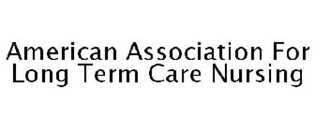 AMERICAN ASSOCIATION FOR LONG TERM CARE NURSING