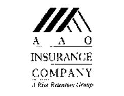 AAO INSURANCE COMPANY A RISK RETENTION GROUP