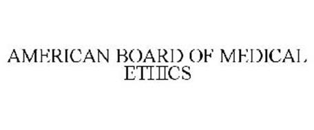 AMERICAN BOARD OF MEDICAL ETHICS