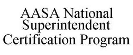 AASA NATIONAL SUPERINTENDENT CERTIFICATION PROGRAM