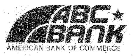ABC BANK AMERICAN BANK OF COMMERCE