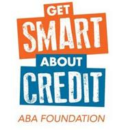 GET SMART ABOUT CREDIT ABA FOUNDATION