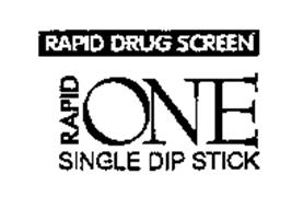 RAPID ONE RAPID DRUG SCREEN SINGLE DIP STICK