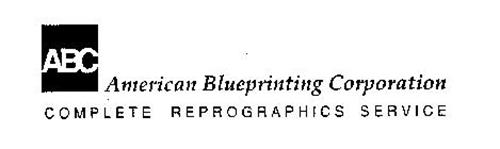 ABC AMERICAN BLUEPRINTING CORPORATION COMPLETE REPROGRAPHICS SERVICE