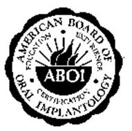 ABOI AMERICAN BOARD OF ORAL IMPLANTOLOGY EDUCATION EXPERIENCE CERTIFICATION
