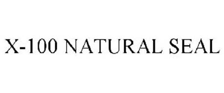 X-100 NATURAL SEAL Trademark of American Building ...