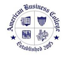 AMERICAN BUSINESS COLLEGE ESTABLISHED 2005