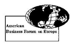 AMERICAN BUSINESS FORUM ON EUROPE