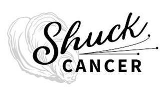 SHUCK CANCER