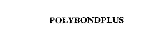 POLYBONDPLUS