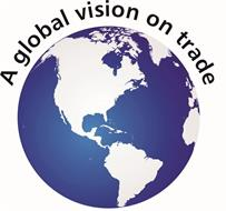 A GLOBAL VISION ON TRADE