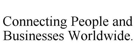 CONNECTING PEOPLE AND BUSINESSES WORLDWIDE.