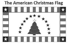 THE AMERICAN CHRISTMAS FLAG