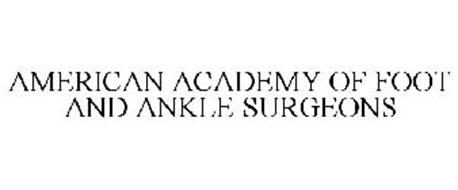 AMERICAN ACADEMY OF FOOT AND ANKLE SURGEONS
