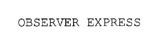 OBSERVER EXPRESS