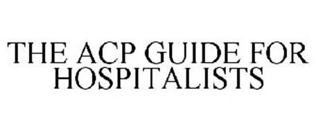THE ACP GUIDE FOR HOSPITALISTS