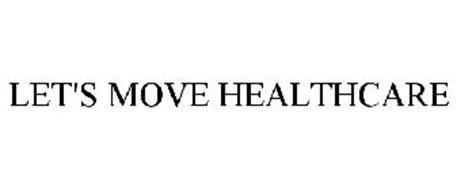 LET'S MOVE HEALTHCARE