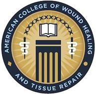 AMERICAN COLLEGE OF WOUND HEALING AND TISSUE REPAIR
