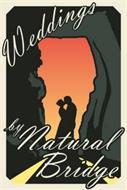 WEDDINGS BY NATURAL BRIDGE