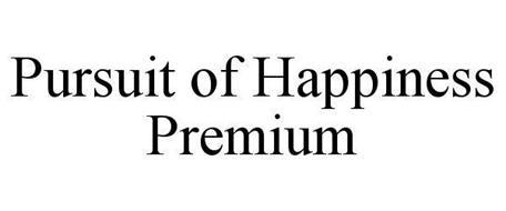 PURSUIT OF HAPPINESS PREMIUM