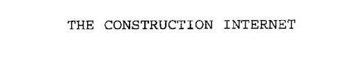 THE CONSTRUCTION INTERNET