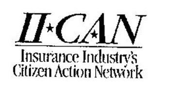 II-CAN INSURANCE INDUSTRY'S CITIZEN ACTIION NETWORK