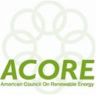 ACORE AMERICAN COUNCIL ON RENEWABLE ENERGY