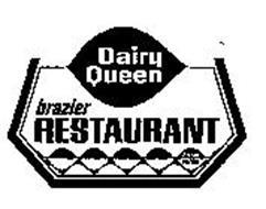 DAIRY QUEEN BRAZIER RESTAURANT BRAZIER FOODS