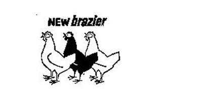 NEW BRAZIER