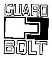 GUARD BOLT