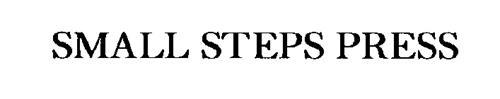SMALL STEPS PRESS