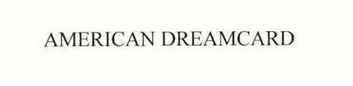 AMERICAN DREAMCARD