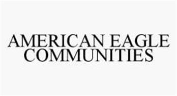 AMERICAN EAGLE COMMUNITIES